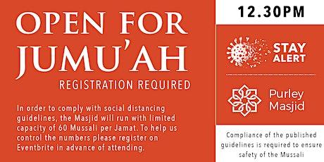 Purley Masjid Jumu'ah - 2nd Salah - 12.30pm - 30-Oct-20 tickets