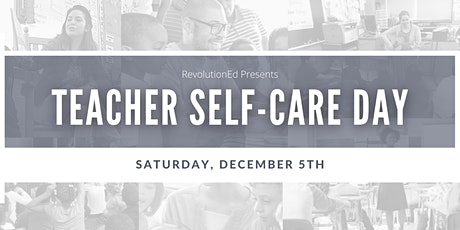 RevolutionEd Teacher Self-Care Day tickets