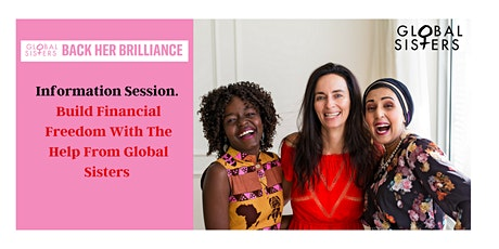 Build Financial Freedom With Help From Global Sisters Information Session. tickets