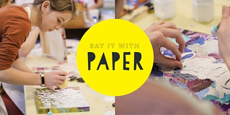 Say It With Paper | Arts & Crafts Event tickets