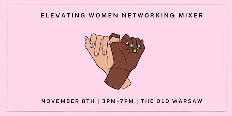 Elevating Women Networking Mixer tickets