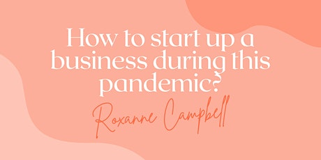 How to start up a business during this pandemic tickets
