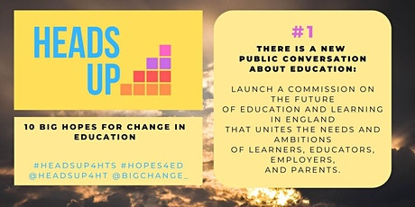 HeadsUp4HTs #Hopes4Ed #1:There is a new public conversation about education tickets