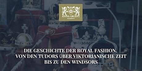 Die Geschichte der Royal Fashion Tickets