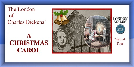 The London of Charles Dickens' A CHRISTMAS CAROL tickets