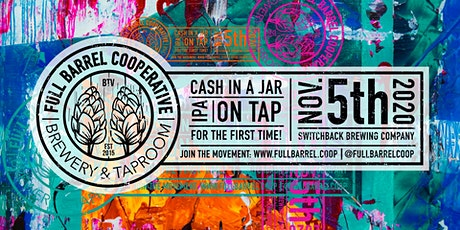Full Barrel's Cash-in-a-Jar IPA Release Party at Switchback Brewing Co. tickets