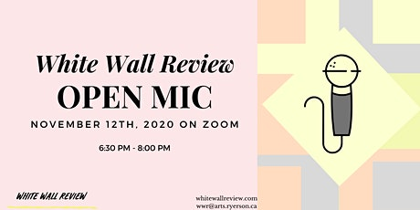 White Wall Review: Open Mic Night tickets