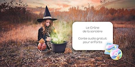 Le Crâne de la sorcière - Conte audio pour enfants tickets