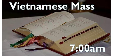 Vietnamese Sunday Morning Mass tickets
