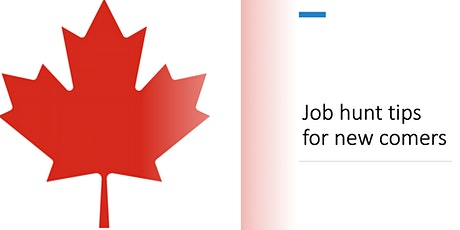Canada newcomer Job Hunt Strategy tickets
