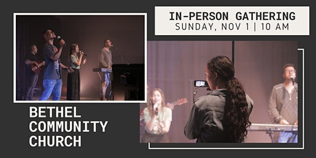 BCC In-Person Gathering | Sunday, November 1st | 10:00 AM tickets