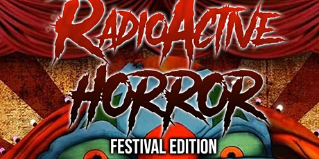 Radioactive Circus 7 ~ Halloween festival Oct 31st tickets