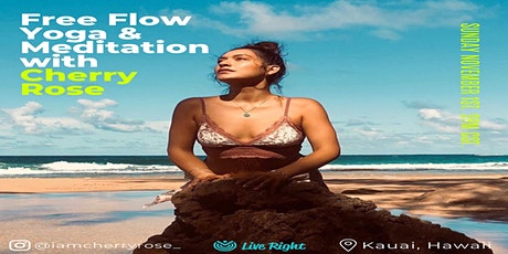 "Live Right ""Virtual Free Flow & Meditation"" from Hawaii w/ CherryRose tickets"