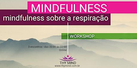 Mindfulness sobre a respiração ingressos