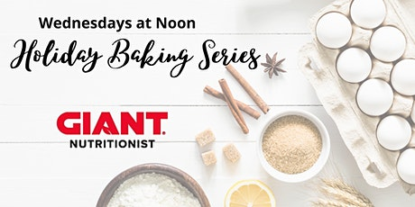 December VIRTUAL Holiday Baking (Kids & Adults) tickets