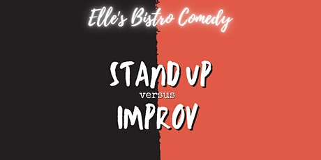 Elle's Bistro Comedy: Stand-Up VS Improv tickets