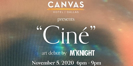 M*Knight Art Debut at CANVAS Dallas tickets