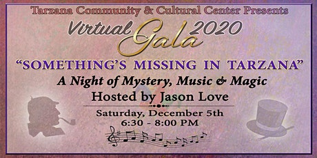 """Something's Missing in Tarzana"": A Night of Mystery, Music & Magic tickets"