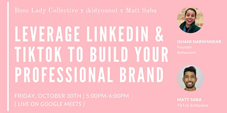 How to Leverage LinkedIn & TikTok to Build Your Professional Brand