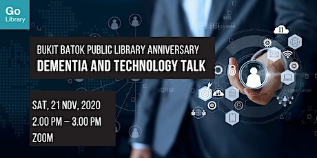 Dementia and Technology Talk | Bukit Batok Public Library Anniversary tickets