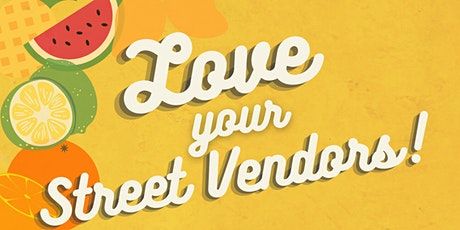 Love Your Street Vendors Day tickets
