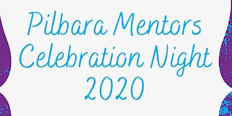 Pilbara Mentors Celebration Night 2020 tickets