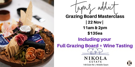 Tapas Addict Grazing Board Masterclass  22nd November 2020 tickets