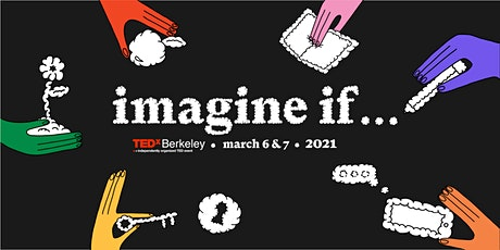 TEDxBerkeley 2021: Imagine If... boletos