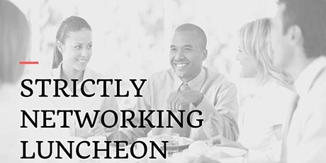 Strictly Networking Luncheon tickets
