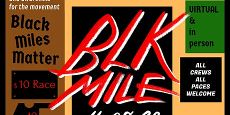 THE BLK MILE tickets