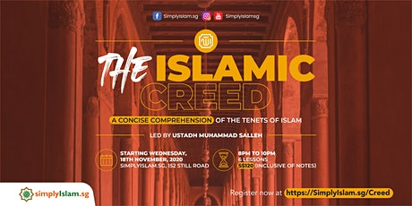 The Islamic Creed: A Concise Comprehension of the Tenets of Islam tickets