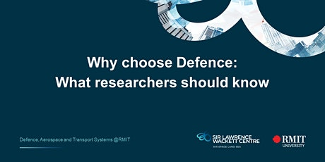 Why choose Defence: What researchers should know tickets