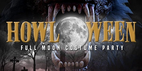 HOWL-O-WEEN Full Moon Costume Party with DJ DANNY M!! tickets
