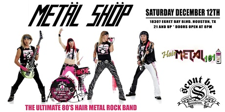 METAL SHOP- The Ultimate 80's Hair Metal Rock Band tickets