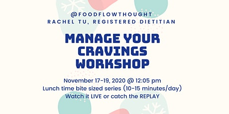 Manage Your Cravings  3 Day Lunch Workshop tickets
