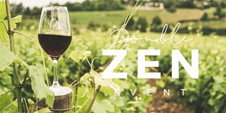 Double Zen: Yoga + Wine Day Retreat tickets
