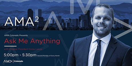 AMA² - Ask Me Anything with AMA Colorado's Chapter President tickets
