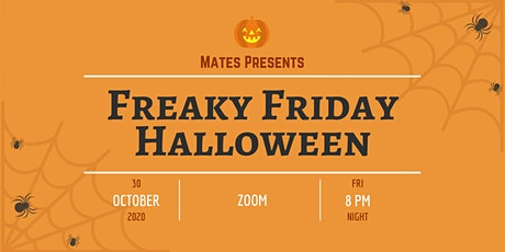 Mates Freaky Friday Halloween Event tickets