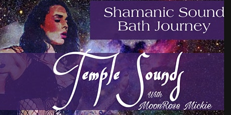 Temple Sounds: A Shamanic Sound Journey tickets