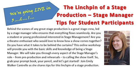 E. Walker: The Linchpin of a Stage Production - Stage Manager Tips (Youth) tickets