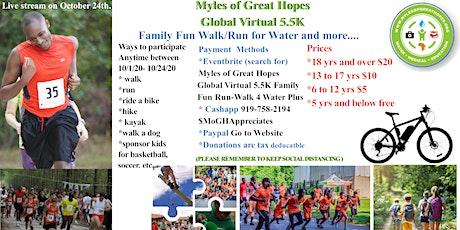 Myles of Great Hopes Global Virtual 5.5K Family Fun Run-Walk 4 Water-Plus tickets