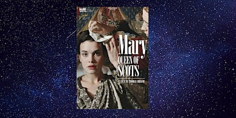 Film Club: Mary Queen of Scots@ Rosny Library tickets