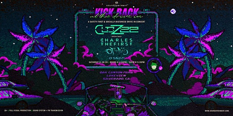 Kick Back at the Drive In! | CloZee + Charles The First + Of The Trees tickets