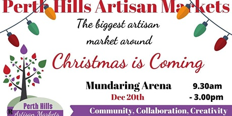 Artisan Market 20th December Christmas Is Coming tickets