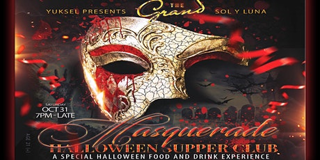 A HALLOWEEN MASQUERADE SUPPER CLUB | 10.31.20 | The Grand Nightclub tickets