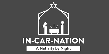 IN-CAR-NATION: A Nativity by Night tickets