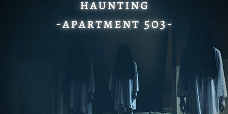 HAUNTING APARTMENT 503  - ROOF TOP LOUNGE (FRIDAY) tickets