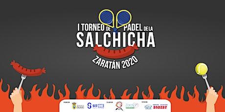 I TORNEO DE PÁDEL DE LA SALCHICHA ZARATÁN 2020 entradas