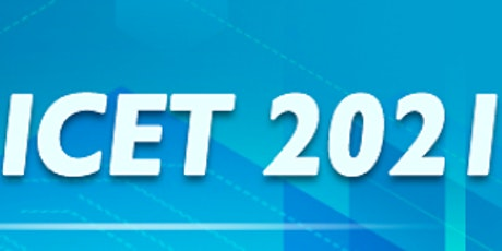 2021 IEEE 4th Intl. Conference on Electronics Technology (IEEE ICET) tickets