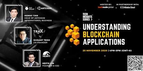Tech Insights: Understanding blockchain applications tickets